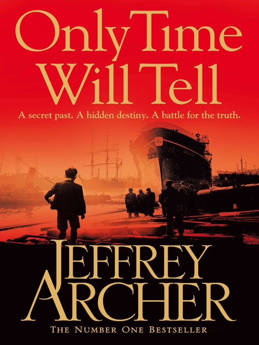 The Clifton Chronicles: Only Time Will Tell 1 by Jeffrey Archer (2011, CD, Unab…